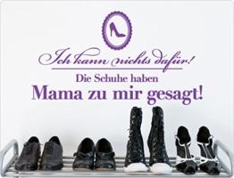 """I-love-Wandtattoo 11879 Wandtattoo Spruch """"Ich kann nichts dafür! Die Schuhe haben Mama zu mir gesagt!"""" Wandaufkleber Flur Wandsticker -"""