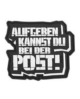 TACWRK Aufgeben Kannst Du Bei Der Post Morale PVC Rubber Patch - 1